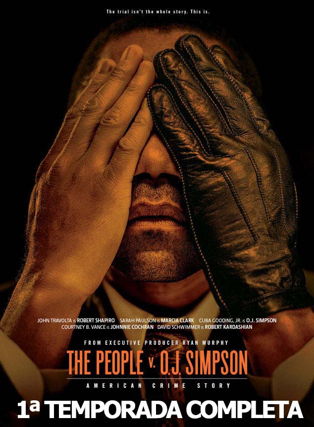 American Crime Story 1ª Temporada Torrent – BluRay 720p Dual Áudio (2016)
