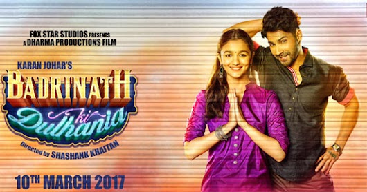 *2017 Badrinath Ki Dulhania Full Movie Watch Online, Box Office Collection, Trailer, Reviews,
