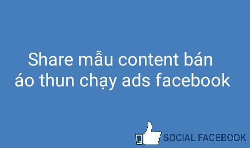 share-mau-content-ban-ao-thun-chay-ads-facebook