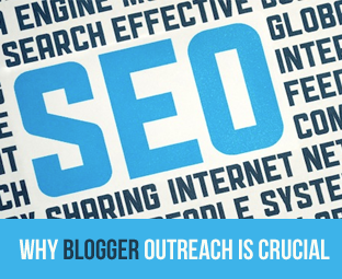 5 Reasons Why Blogger Outreach is Crucial for SEO
