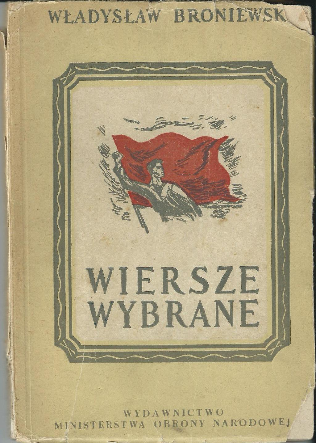 Historia I Ja Mój Broniewski