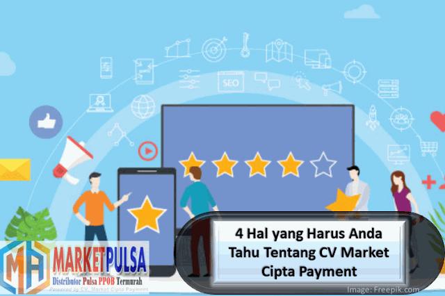 4 Hal yang Harus Anda Tahu Tentang CV. Market Cipta Payment