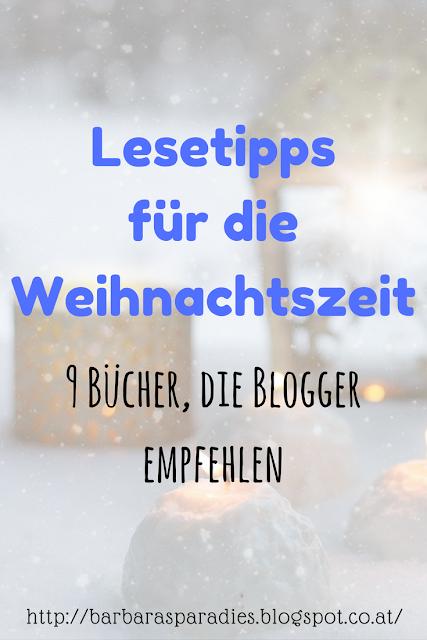 Lesetipps für die Weihnachtszeit: 9 Bücher, die Blogger empfehlen