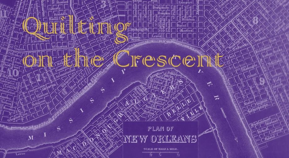 Quilting on the Crescent