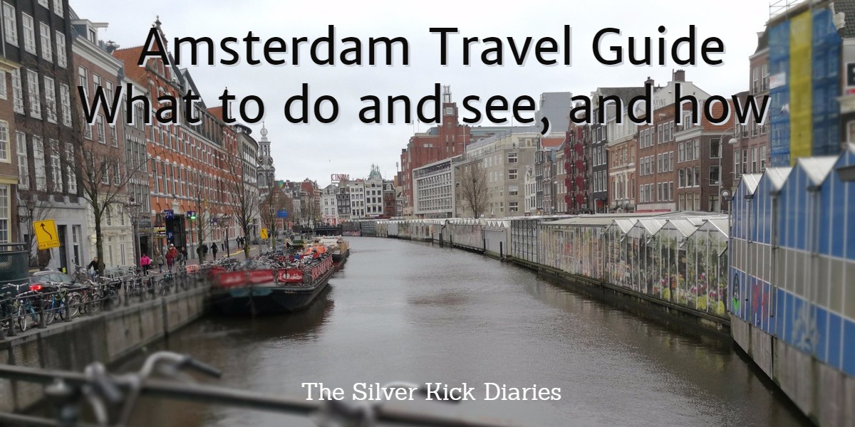 Amsterdam- What To Do and See, and How