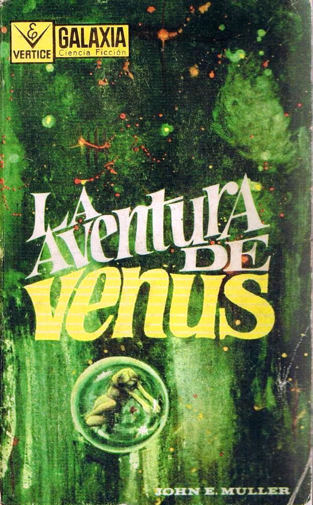 La Aventura De Venus – John E. Muller