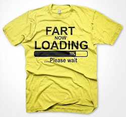 Fart Now Loading Funny T-Shirt