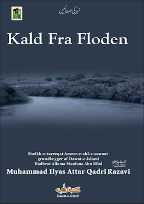 Download: Kald Fra Floden pdf in Danish by Maulana Ilyas Attar Qadri