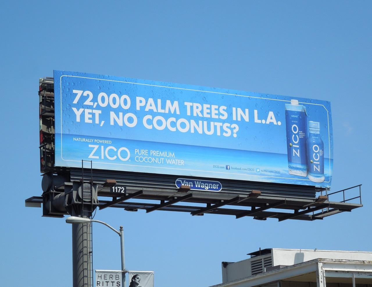 Zico 72,000 Palm trees in LA yet no coconuts billboard