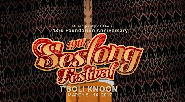 Seslong Festival 2017 Schedule of Activities | Tboli, South Cotabato