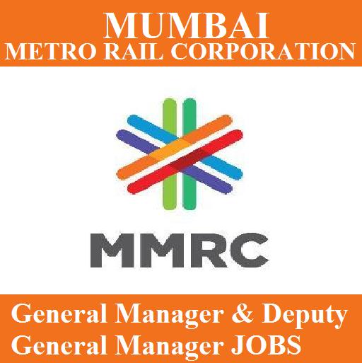 Mmrcl Recruitment 2017 General Manager Jobs Sarkari Naukri