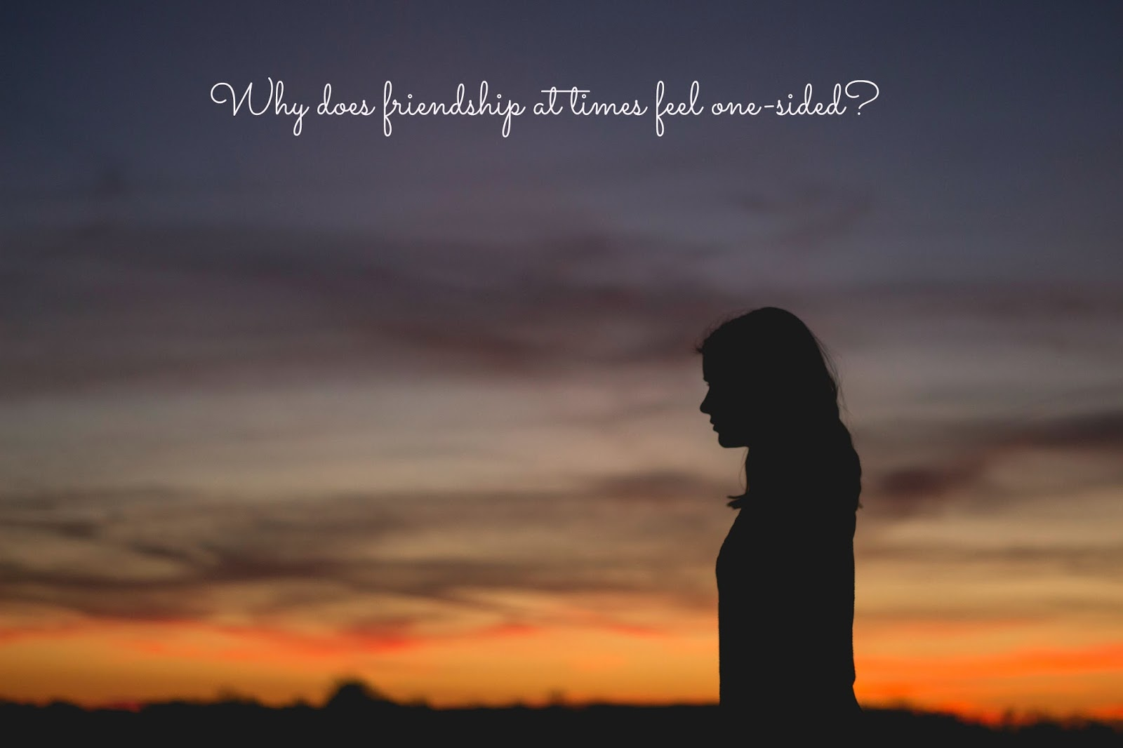 Why Does Friendship At Times Feel One-Sided?