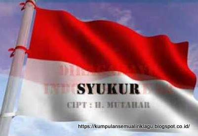 Syukur Lyrics - H Mutahar
