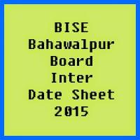 BahawalpurBoard Inter Date Sheet 2017, Part 1 and Part 2