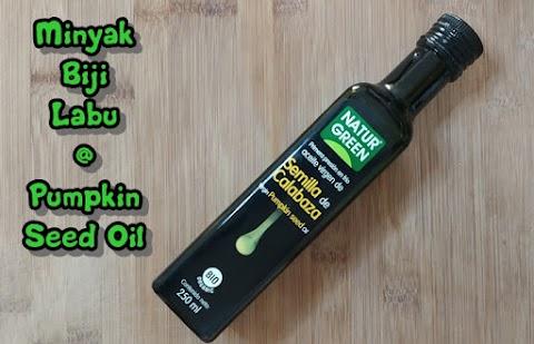 Minyak Biji Labu - Pumpkin Seed Oil