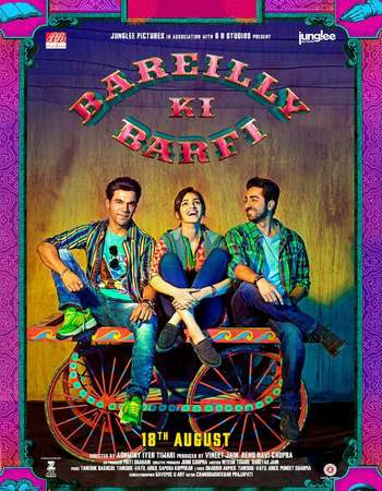 Poster of the Movie Bareilly Ki Barfi dowload worldfree4u 300MB