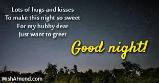 good night husband  lots of hugs
