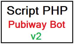 Script PHP PubiwayBot v 2