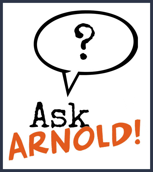 Ask Arnold!