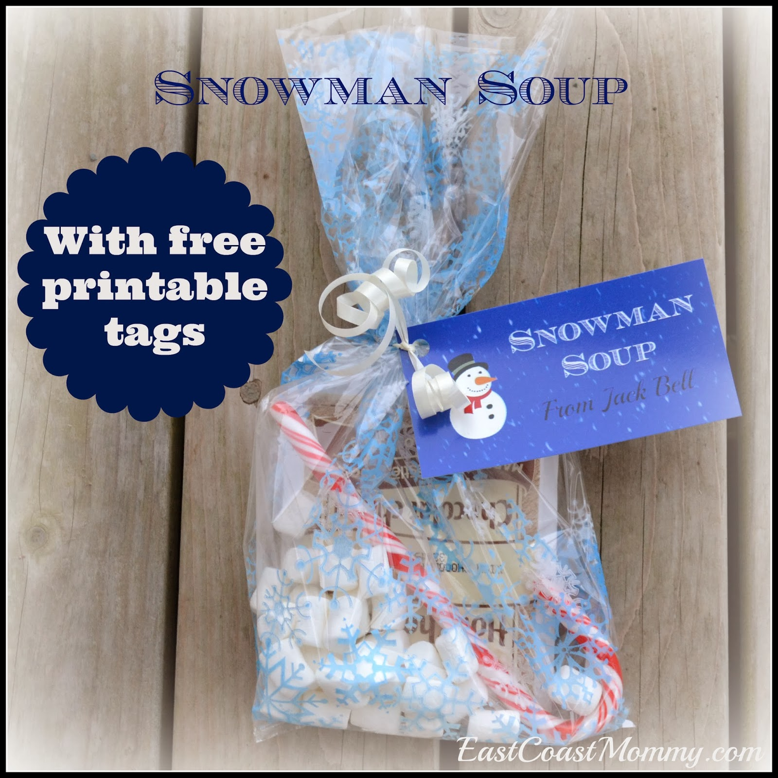 To Make Snowman Soup We Filled Bags From The Dollar Store With A Bag Of Hot Chocolate Some Mini Marshmallows And A Candy Cane You Can Download The Tags