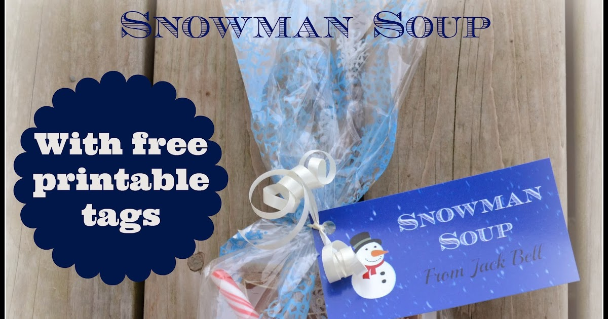 East Coast Mommy Snowman Soup - Simple Gift for Classmates - with
