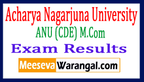 ANU (CDE) M.Com Exam Results 2017