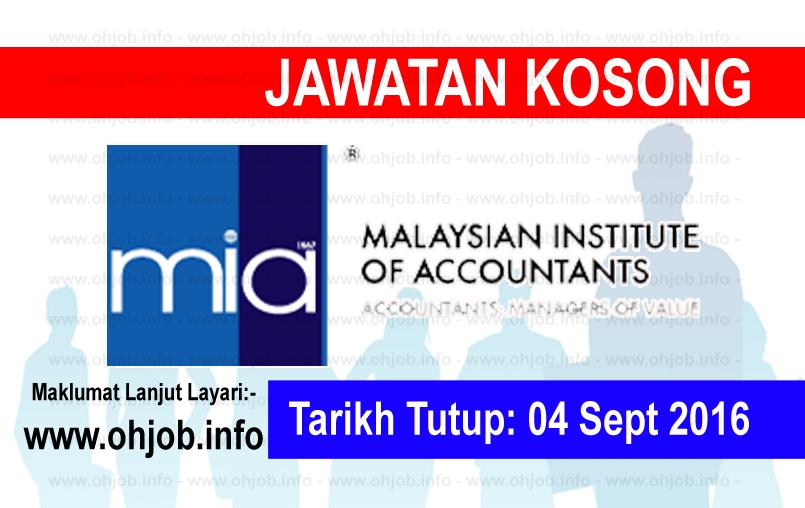 Jawatan Kerja Kosong Institut Akauntan Malaysia (MIA) logo www.ohjob.info september 2016