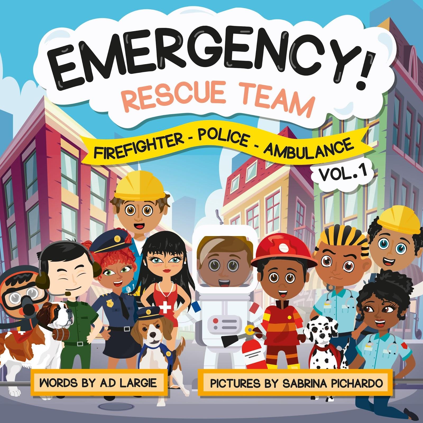 Kids Book: Emergency Rescue Teams