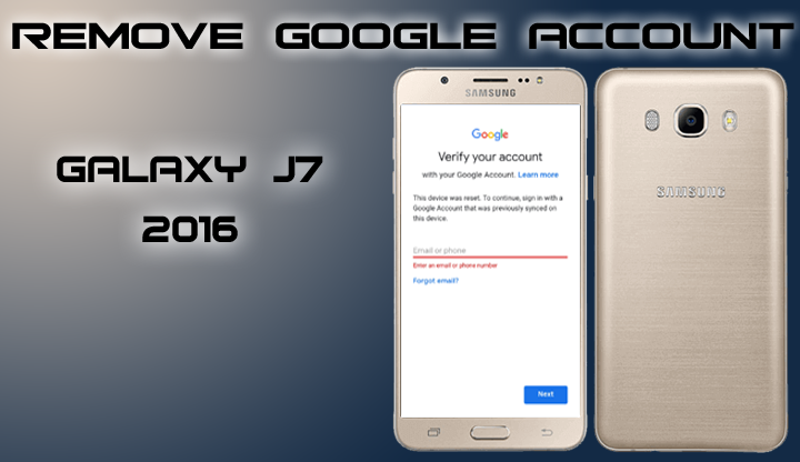 Frp Samsung Galaxy J7 2016 Sm J710f Remove Verify Googe Account