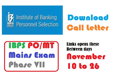 IBPS PO/MT online mains examination call letter is available on official website of the IBPS : ibps.in.