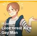 How to look great asa gay man