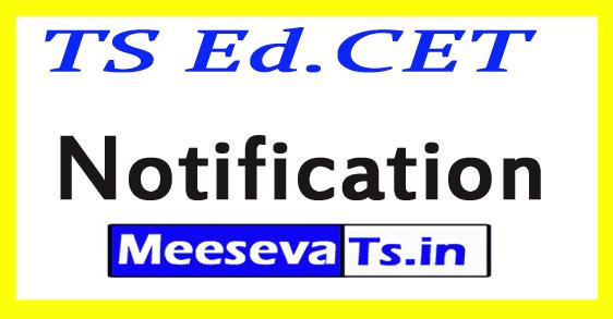 TS Ed.CET 2019 Notification