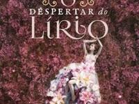 Resenha Nacional O Despertar do Lírio - Flores da Temporada # 2 - Babi A. Sette
