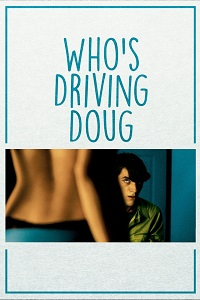 Watch Who's Driving Doug Online Free in HD