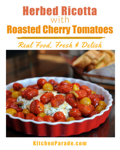 Herbed Ricotta with Roasted Cherry Tomatoes ♥ KitchenParade.com, a quick summer appetizer, warm ricotta topped with roasted cherry tomatoes. Scrumptious!