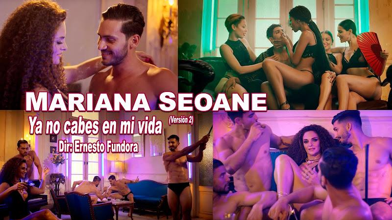 Mariana Seoane - ¨Ya no cabes en mi vida (Versión 2)¨ - Videoclip - Dirección: Ernesto Fundora. Portal del Vídeo Clip Cubano