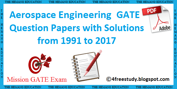 GATE Aerospace Engineering Previous year Paper solution download Free