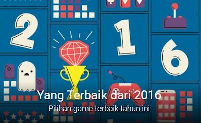 Free Download 40 Game Terbaik Android Desember dan Populer di Akhir Tahun 2016 APK Full Data Gratis Versi Terbaru