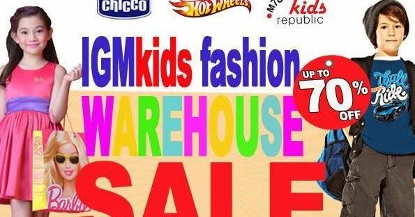 2ea260023818b3 Manila Shopper  IGM Kids Fashion Warehouse SALE  Oct 16-17 2014