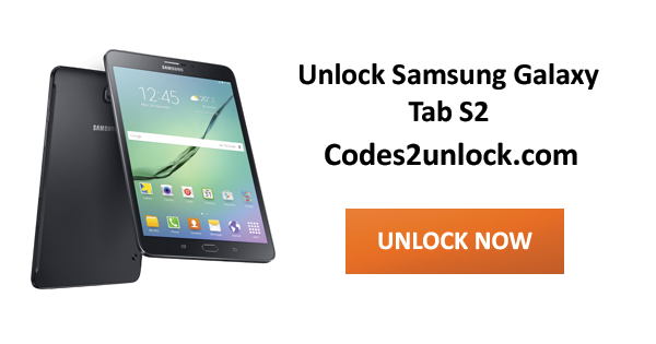 Codes2unlock Blog: How to Sim Unlock Samsung Galaxy Tab S2