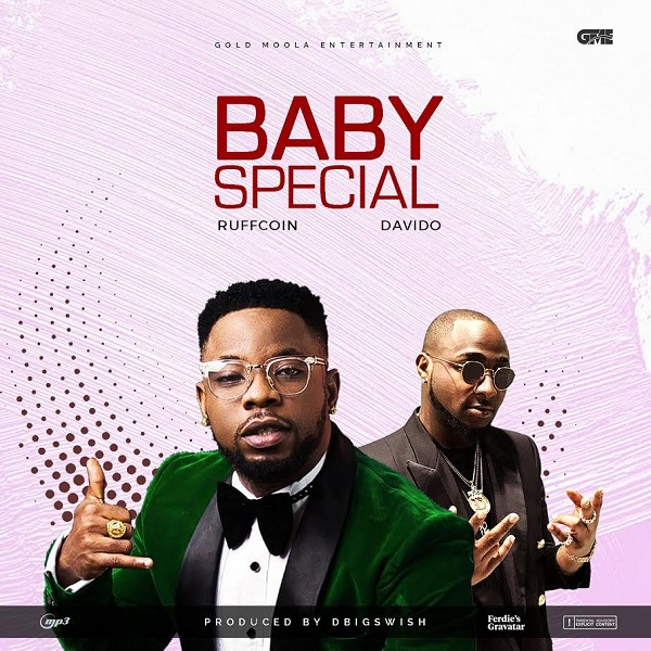 Ruffcoin Feat. Davido - Baby Special (Afro naija) 2018 [Download Mp3]