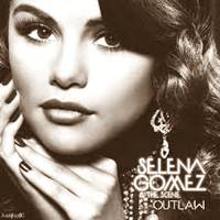 Free Download Selena Gomez - Outlaw.Mp3