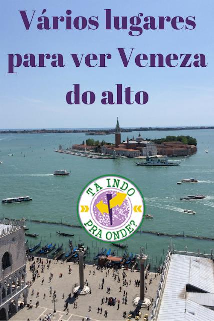 Onde subir em Veneza para ter vistas panorâmicas da cidade?