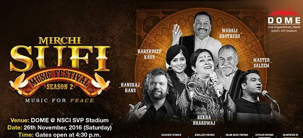 Dome @ NSCI Presents The Mirchi Sufi Music Festival