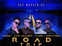 Darkiel Ft. Rauw Alejandro, Lyanno Y Myke Towers – Road TripÇ
