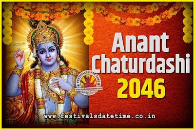 2046 Anant Chaturdashi Pooja Date and Time, 2046 Anant Chaturdashi Calendar
