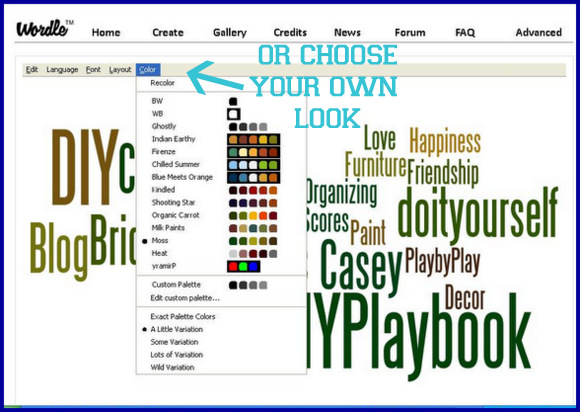 Wordle lets you customize your Word Collage until it looks exactly the way you want it.