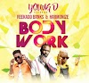 [Music] Young D Ft. Reekado Banks & Harmonize - Body Work