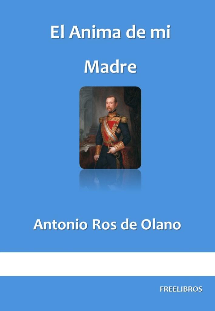 El Anima de mi Madre – Antonio Ros de Olano