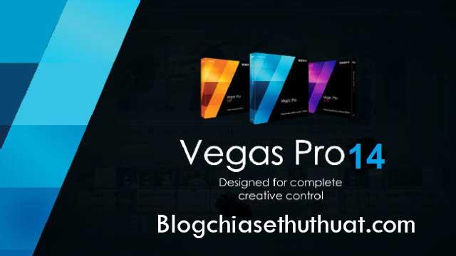 SONY Vegas Pro 14 Full Crack - Phần mềm làm video HD cực đỉnh
